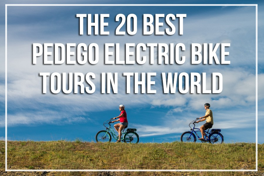 The 20 Best Pedego Electric Bike Tours In the World